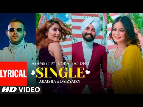 Punjabi Song Single is sung by Ashmeet , Jugraj Sandhu & the lyrics are written by Urs Guri