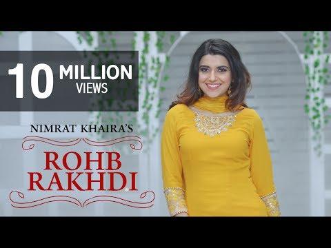Rohab Rakhdi Lyrics - Nimrat Khaira