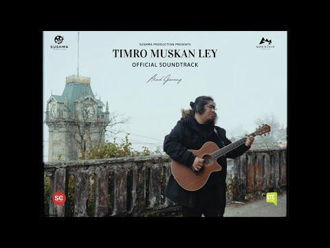 Timro Muskan le Lyrics - Anmol gurung