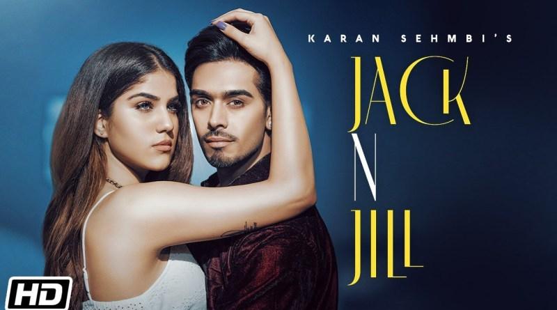 Jack N Jill lyrics - Karan Sehmbi