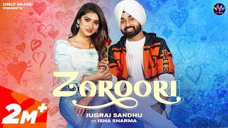 Zaroori Lyrics - Jugraj Sandhu