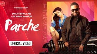 Parche Lyrics - Surjit Bhullar Ft. Sudesh Kumari
