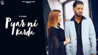 Pyar Ni Karda Lyrics - G Khan