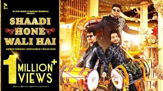 Shaadi Hone Wali Hai Lyrics - Ishaan Khan, Abhinav Shekhar