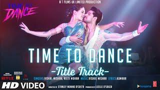 Time To Dance Lyrics - Vishal Mishra, Neeti Mohan