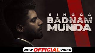 Badnam Munda Lyrics - Singga