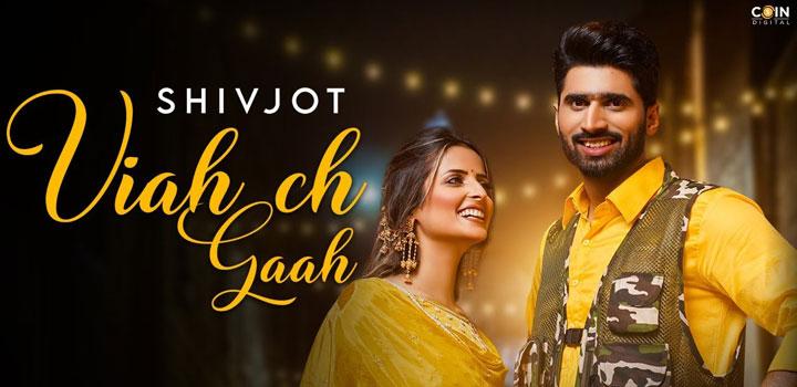 Viah Ch Ga Lyrics - Shivjot, Gurlez Akhtar