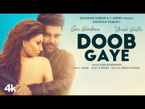 Doob gaye lyrics - Guru randhawa, urvashi rautela