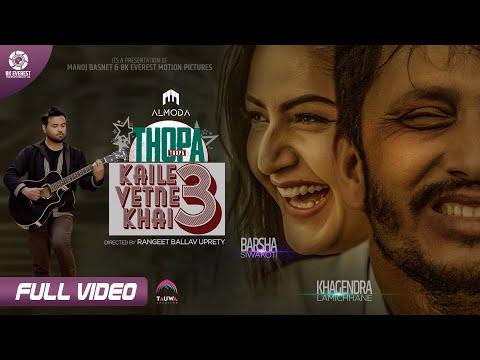 Kaile Vetne Khai 3 (THOPA THOPA) Lyrics
