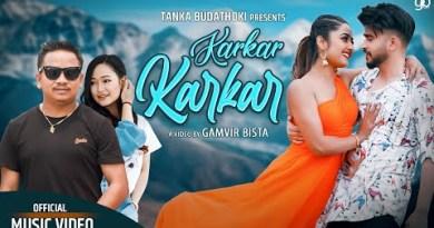 KarKar KarKar Lyrics – Tanka Budathoki , Melina Rai