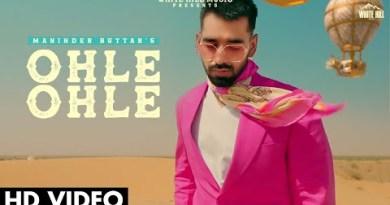 Ohle Ohle Lyrics – Maninder Buttar