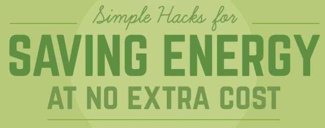 Simple hacks for saving energy at no extra cost