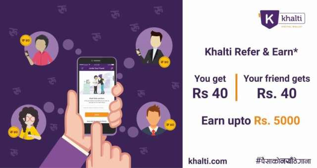 Khalti brings 'Refer and Earn' upto Rs 5000 Offer