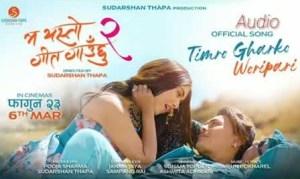 Timro Gharko Waripari – MA YESTO GEET GAUNCHU 2   Pooja Sharma, Paul Shah   Sonam Topden & Ashmita Adhikari