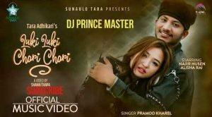 Luki Luki Chori Chori Lyrics – Pramod Kharel | Pramod Kharel Songs Lyrics, Chords, Mp3, Music Video