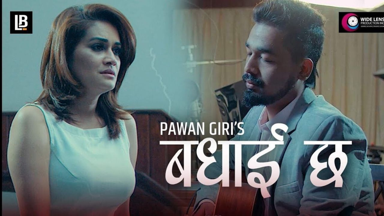 Badhaai Chha Lyrics - Pawan Giri Pawan Giri Songs Lyrics, Chords, Mp3, Tabs