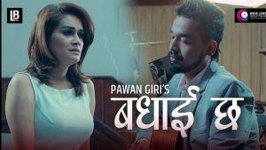 Badhaai Chha Lyrics – Pawan Giri | Pawan Giri Songs Lyrics, Chords, Mp3, Tabs