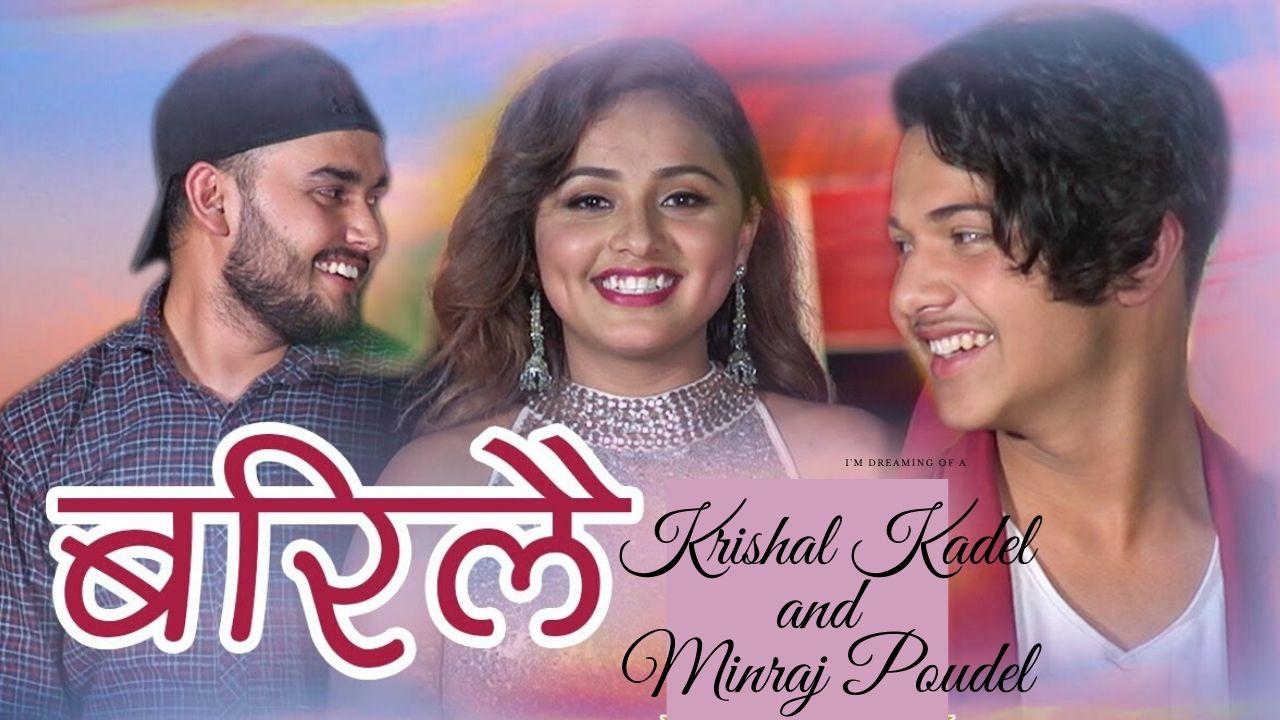 Barilai Lyrics – Krishal Kadel | Minraj Poudel | Ft. Karishma Dhakal
