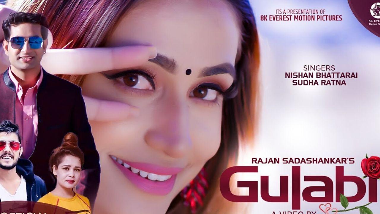 Gulabi Lyrics – Nishan Bhattarai | Sudha Ratna | Shristi Khadka | Prakash Ramdam