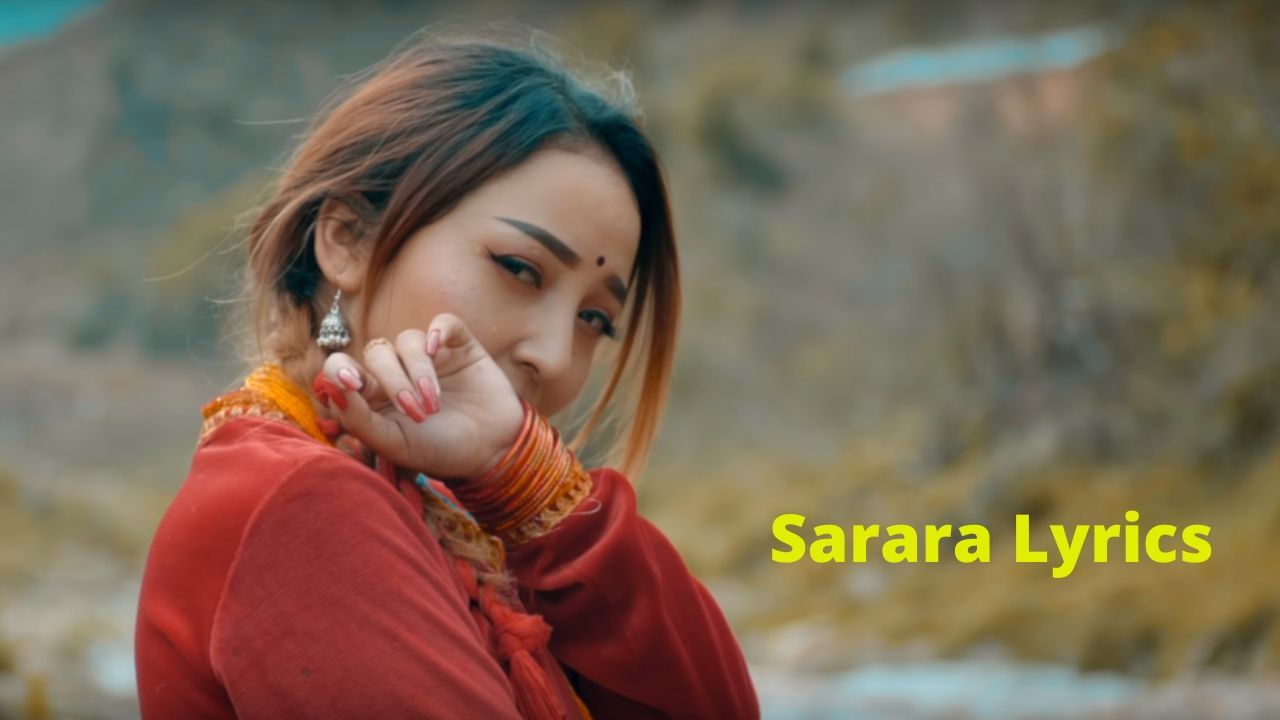 Sarara Lyrics – Brijesh Shrestha | Barsha Karmacharya | Songs Lyrics, Chords, Mp3 , Tabs