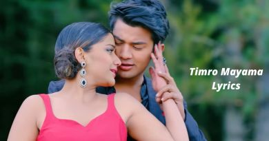 Timro Mayama Lyrics - DREAM GIRL Anju Panta, Suresh Lama Akash Shrestha, Ashma Giri
