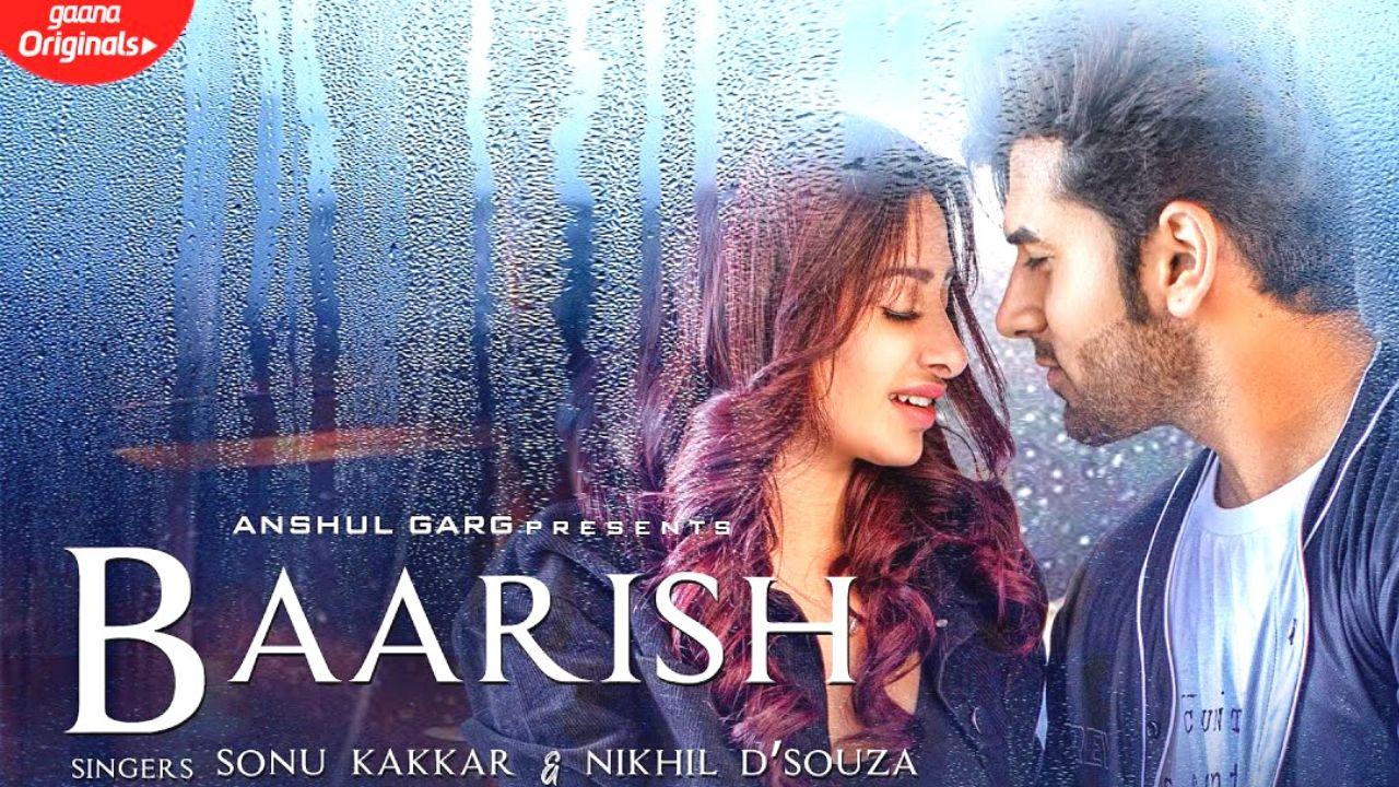 Baarish Lyrics – Sonu Kakkar   Nikhil D'Souza   Mahira Sharma   Paras Chhabra