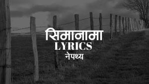 Simanama Lyrics – Nepathya