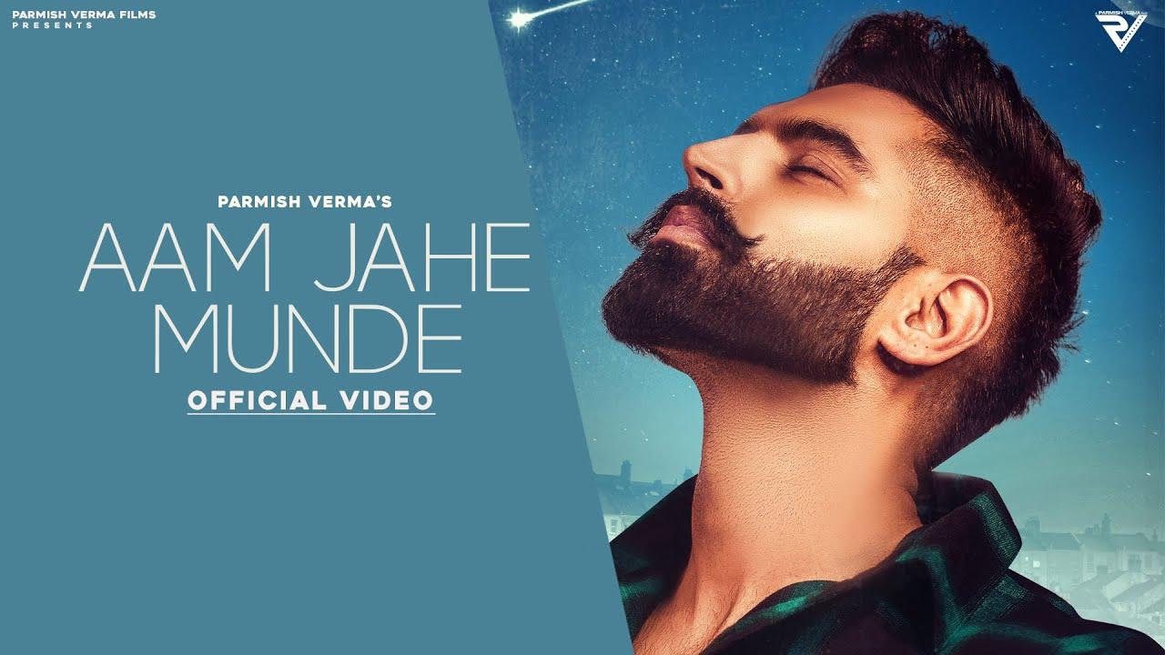 Aam Jehe Munde Lyrics – Parmish Verma and Pardhan