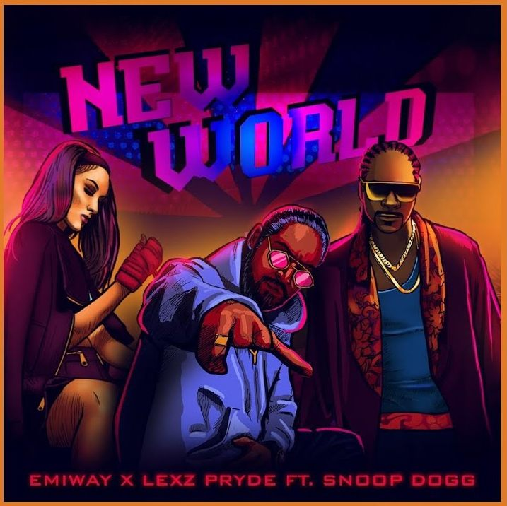 New World Lyrics – Emiway, Lexz Pryde, Snoop Dogg
