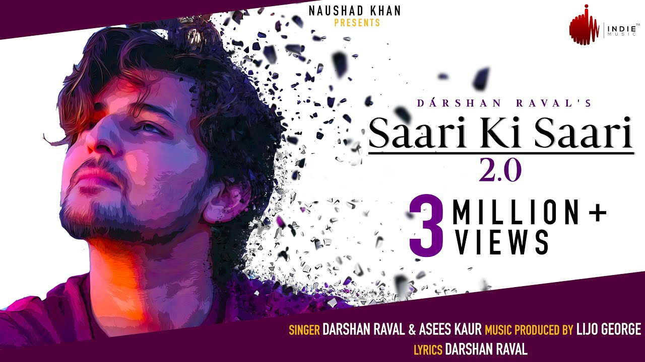 Saari Ki Saari 2.0 Lyrics – Darshan Raval, Asees Kaur