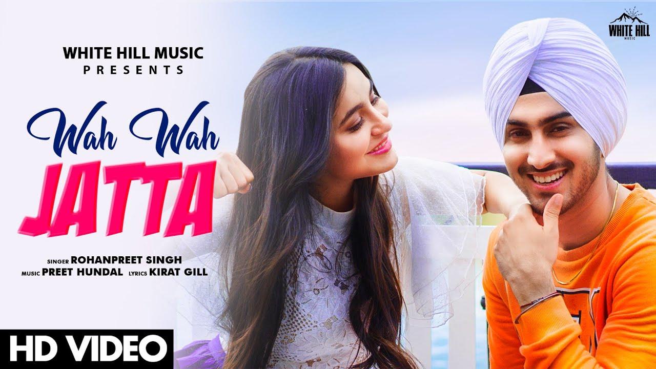 Wah Wah Jatta Lyrics – Rohanpreet Singh