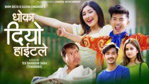 Dhoka Diyo Height Le Lyrics – Bhim Bista & Eleena Chauhan