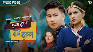 Hunna Hunna Hudaihunna Lyrics – Buddha Lama & Sajja Chaulagain