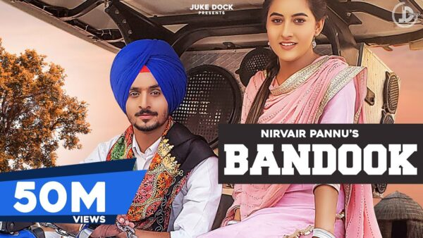 Bandook Lyrics – Nirvair Pannu