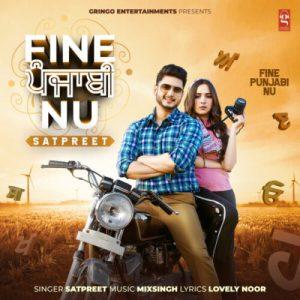 Fine Punjabi Nu Lyrics – Satpreet
