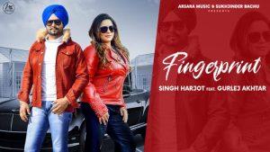 Finger Print Lyrics – Singh Harjot & Gurlej Akhtar