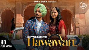 Hawawan Lyrics – Nirvair Pannu