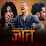 Jaat Lyrics – Chhewang Lama