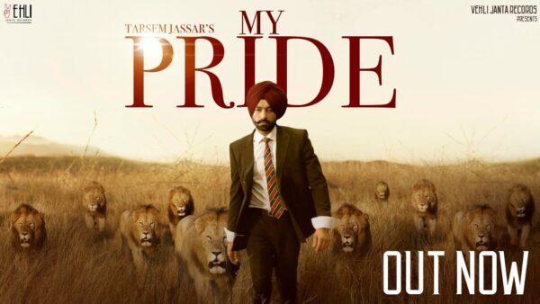 My Pride Lyrics – Tarsem Jassar