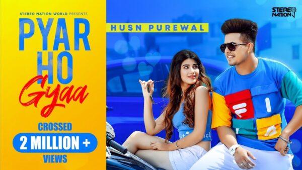 Pyar Ho Gyaa Lyrics – Husn Purewal