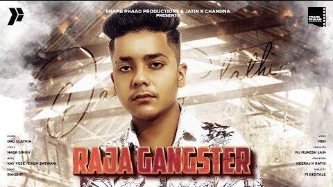 Raja Gangster Lyrics – Dau Slathia