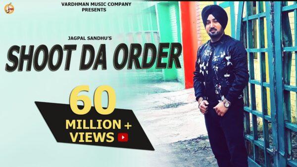 Shoot Da Order Lyrics – Jagpal Sandhu Ft. Mr. WOW