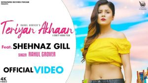 Teriyan Ankhan Lyrics – Rahul Grover