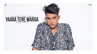 Yaara Tere Warga Lyrics – Jass Manak Ft. Sunidhi Chauhan