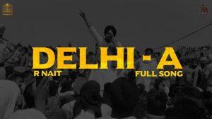 Delhi-A Lyrics – R Nait