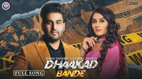 Dhaakad Bande Lyrics – Joban Sandhu & Gurlez Akhtar