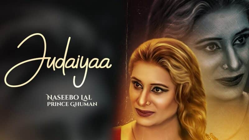 Judaiyaa Lyrics – Naseebo Lal