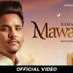 Maawan Lyrics – Kamal Khan