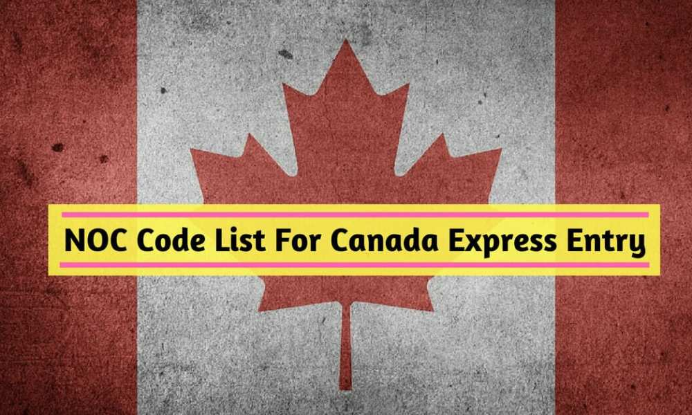 NOC Code List For Canada Express Entry Immigration Process