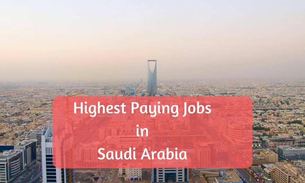 highest paying jobs in saudi arabia